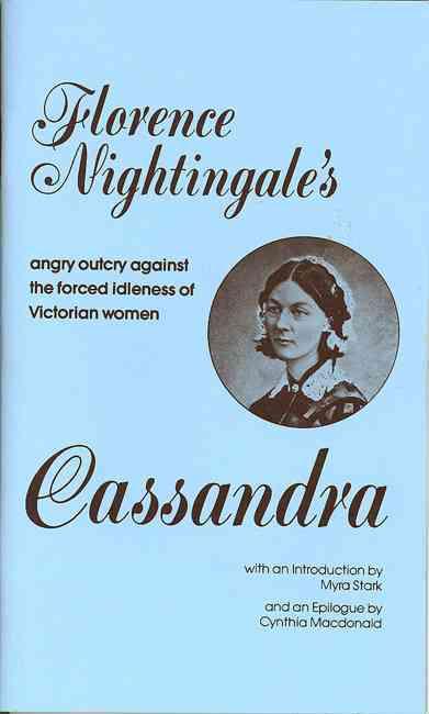 Cassandra By Nightingale, Florence